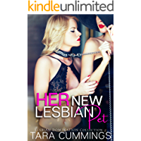 Her New Lesbian Pet: Lesbian Domination and Submission Collection