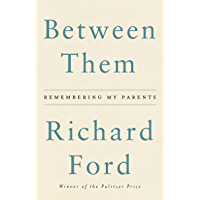 Between Them: Remembering My Parents (English Edition)