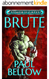 Brute: A LitRPG Novel (Tower of Gates Book 4) (English Edition)