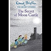 The Secret of Moon Castle: Book 4 (Secret Stories)