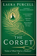 The Corset: The captivating new novel from the prize-winning author of The Silent Companions Kindle Edition