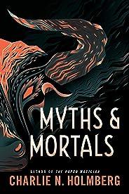 Myths and Mortals (Numina Book 2) (English Edition)