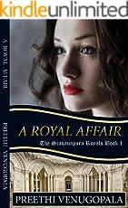 A Royal Affair: The Sravanapura Royals (Book 1)