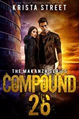 Compound 26: The Makanza Series Book 1 Kindle Edition