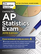 Cracking the AP Statistics Exam, 2019 Edition: Practice Tests & Proven Techniques to Help You Score a 5 (College Test Preparation)