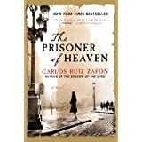 The Prisoner of Heaven: A Novel (The Cemetery of Forgotten Book 3) (English Edition)