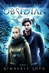 Obsidian (The Dragon Kings Book 1) Kindle Edition