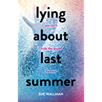 Lying About Last Summer (English Edition)
