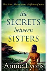 The Secrets Between Sisters Kindle Edition