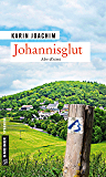 Johannisglut: Kriminalroman (Tatortfotografin Jana Vogt 3)