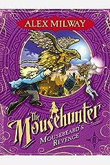 Mousebeard's Revenge (Mousehunter Trilogy) Paperback