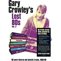 Gary Crowley - Lost 80s 2 (Signed Exclusive)