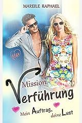 Mission Verführung: Mein Auftrag, deine Lust Kindle Ausgabe