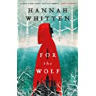 For the Wolf: The New York Times Bestseller (The Wilderwood Books Book 1) (English Edition)
