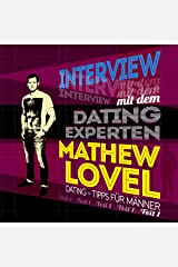 Dating-Tipps für Männer: Interview mit dem Dating-Experten Mathew Lovel 1 Audible Hörbuch