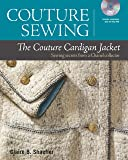 Schaeffer, C: Couture Sewing: The Couture Cardigan Jacket: S
