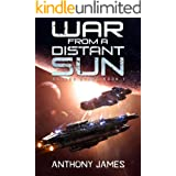 War from a Distant Sun (Savage Stars Book 1)
