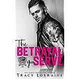 The Betrayal You Serve: A Dark College Bully Romance (Maddison Kings University Book 3) (English Edition)