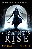 The Saint's Rise: An Epic Fantasy Adventure (Ignifer Cycle Book 1) (English Edition)