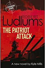 Robert Ludlum's The Patriot Attack (Covert-One Book 12) Kindle Edition