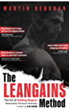 The Leangains Method: The Art of Getting Ripped. Researched, Practiced, Perfected. (English Edition)