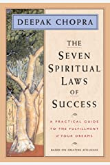 The Seven Spiritual Laws of Success: A Practical Guide to the Fulfillment of Your Dreams (English Edition) Versión Kindle