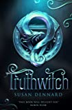 Truthwitch (The Witchlands Series): Susan Dennard