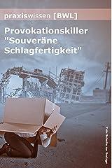 """Praxiswissen Bwl: Provokationskiller """"Souveräne Schlagfertigkeit"""" Kindle Ausgabe"""