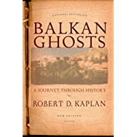 Balkan Ghosts: A Journey Through History (English Edition)