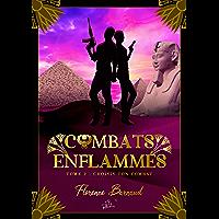 Combats Enflammés - Tome 2: Choisis ton combat