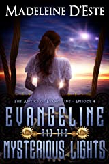 Evangeline and the Mysterious Lights: A Novella: Mystery and Mayhem in steampunk Melbourne (The Antics of Evangeline Book 4) Kindle Edition