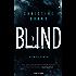 Blind: Kriminalroman (Milla Nova ermittelt 1)