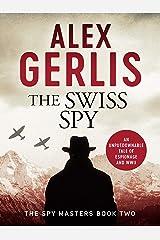 The Swiss Spy (Spy Masters Book 2) Kindle Edition