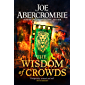 The Wisdom of Crowds: The Riotous Conclusion to The Age of Madness (English Edition)
