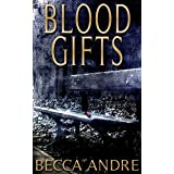 Blood Gifts (A Final Formula Story)