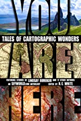 You Are Here: Tales of Cartographic Wonders Kindle Edition