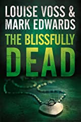 The Blissfully Dead (A Detective Lennon Thriller Book 2) (English Edition) Formato Kindle