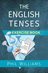 The English Tenses Exercise Book (ELB English Learning Guides) Kindle Edition