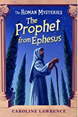 The Prophet from Ephesus: Book 16 (The Roman Mysteries) Paperback
