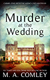 Murder At The Wedding (The Carmel Cove Cozy Mystery Series Book 1)