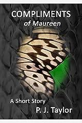 Compliments of Maureen Kindle Edition