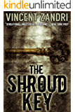 The Shroud Key: Chase Baker Action and Adventure Romance Thriller Series (A Chase Baker Thriller Series Book 1) (English Edition)