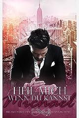 Heil mich, wenn du kannst: Michael (Heil mich-Reihe 1) Kindle Ausgabe