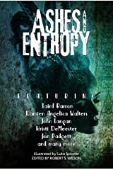 Ashes and Entropy Kindle Edition