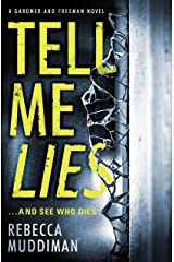 Tell Me Lies (Gardner and Freeman) Kindle Edition