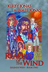 Reapers of the Wind (Legends West Book 2) Kindle Edition