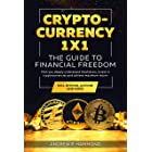 Cryptocurrency 1x1 - The Guide to Financial Freedom : How you deeply understand blockchain, invest in cryptocurrencies and ac