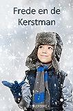 Frede en de Kerstman (WINTER) (VIER SEIZOENEN Book 1) (Dutch Edition)