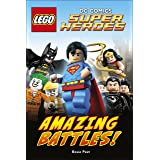 LEGO® DC Comics Super Heroes Amazing Battles! (DK Readers Level 2)