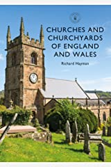 Churches and Churchyards of England and Wales (Shire Library Book 861) Kindle Edition